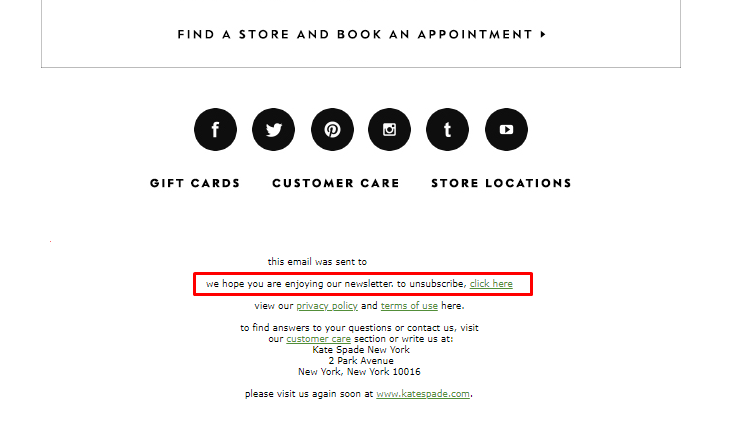 """Kate spade new york unsubscribe message reading """"we hope you are enjoying our newsletter"""""""
